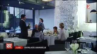 Luxe | Un Palace à Marseille - 20H, France 2 - 26/04/2013