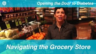 Navigating the Grocery Store with Diabetes