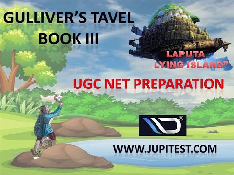 Gulliver's Travel BOOK III | Voyage to Laputa | NTA NET English Preparation