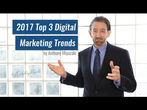 "Marketing Minute 037: ""Top 3 Digital Marketing Trends for 2017"" (Marketing Strategy)"