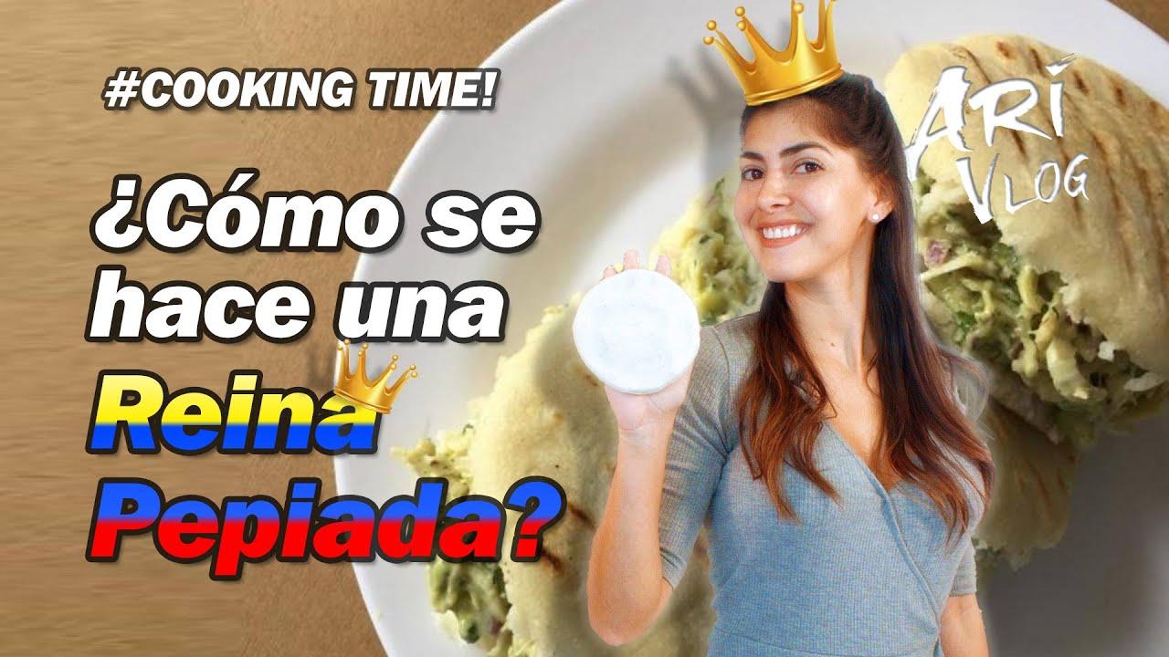 Cómo se hace una Reina Pepiada? / CookingTime - ARI Vlog