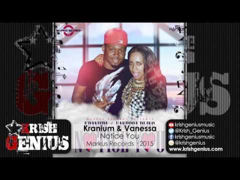 Kranium & Vanessa Bling - Notice You (Raw) August 2015