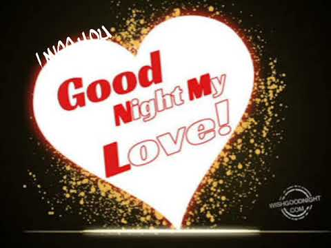 Good Nightsweet Dreamstake Care My Love I Love You Dear