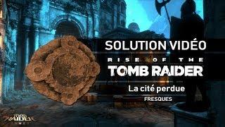 Rise of the Tomb Raider - Collectibles - La Cité perdue - Fresques