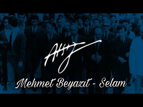 Hüseyin Nihal Atsız - Selam (Mehmet Beyazıt)