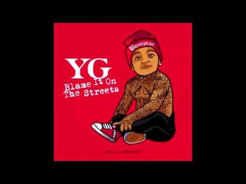 YG - Bicken Back Being Bool (Remix) ( Blame It On The Streets )