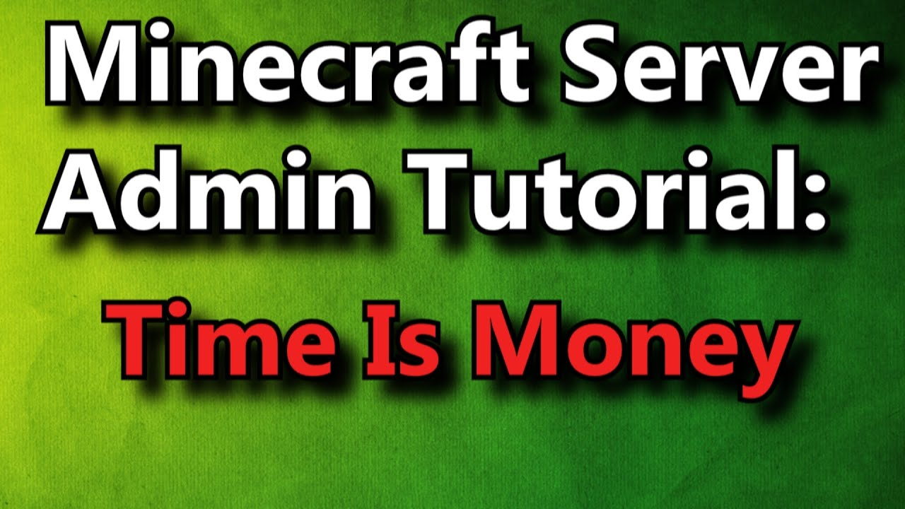 Time is Money | SpigotMC - High Performance Minecraft