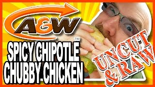 A&w Spicy Chipotle Chubby Chicken Combo And Drive Through Test