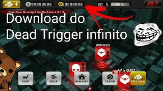 Dead Trigger Hack Tudo infinito!