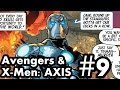 Avengers & X-Men: AXIS #9: The Final Issue!