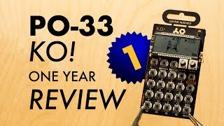 PO-33 KO! 1 Year Review.