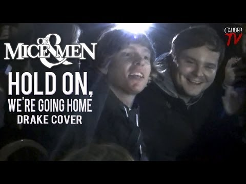 "Of Mice & Men (Aaron Pauley & Alan Ashby) - ""Hold On, We're Going Home"" (Drake Cover!)"