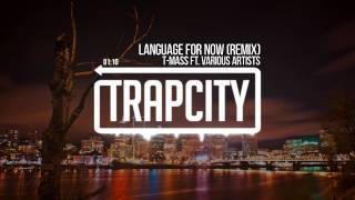 T-Mass - Language For Now (ft. Skrillex, Diplo, Justin Bieber, Porter Robinson, deadmau5 & Kaskade)