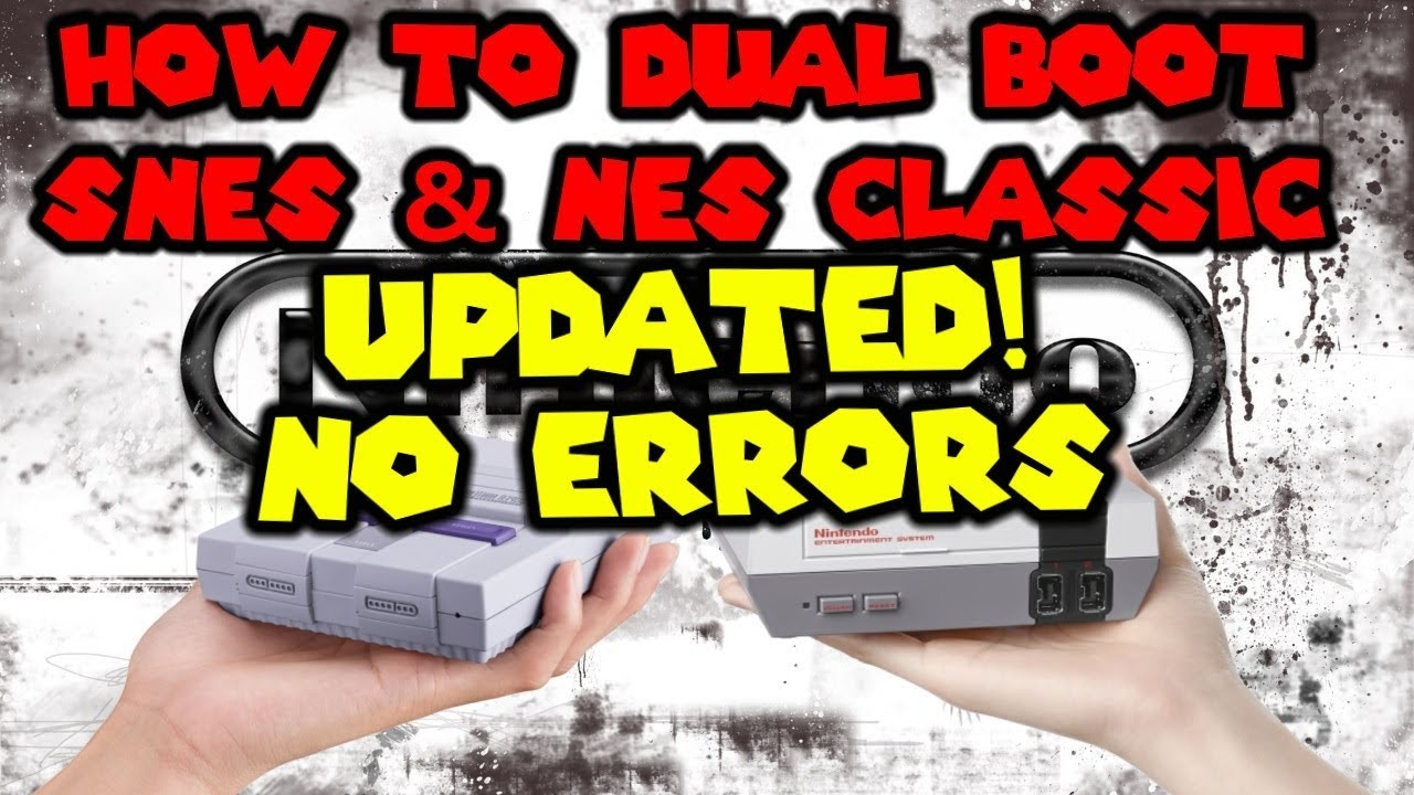 How To: SNES Classic Edition NES Mini Dual Boot Mod UPDATED VERSION NO  ERRORS!