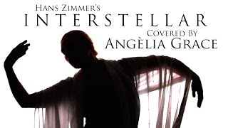 Angèlia Grace - INTERSTELLAR by Hans Zimmer [soundtrack cover]