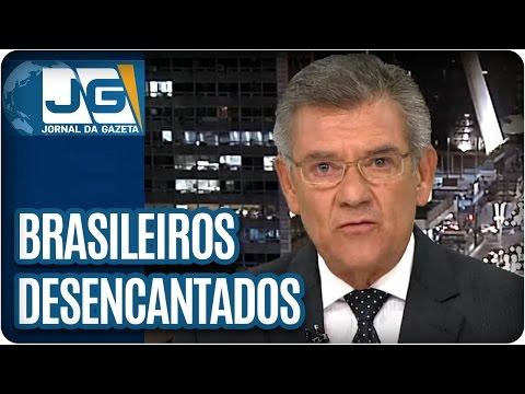 O que leva uma fatia cada vez maior de brasileiros ao desencanto? | Comentário de Rodolpho Gamberini