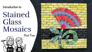 Introduction to Stained Glass for Mosaic part 2 Video