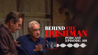 Behind The Irishman - Podcast | Episode 1 | Netflix