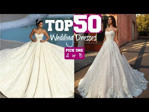 TOP 50 Most AMAZING Wedding Dresses 2019