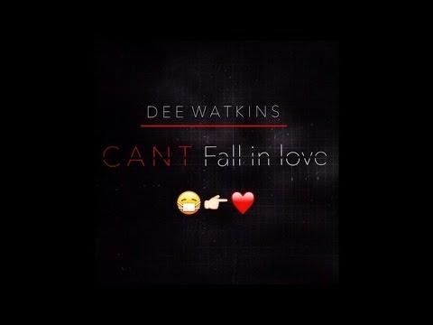 Dee Watkins - Can't Fall In Love