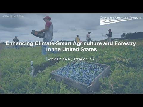 Enhancing Climate-Smart Agriculture and Forestry in the United States