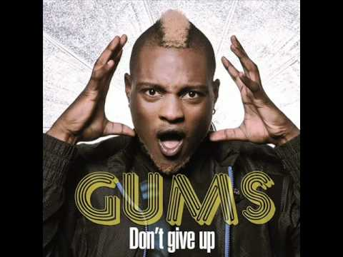 Gums Don't give up + download