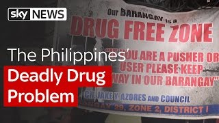 The Philippines Deadly Drug Problem