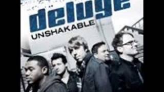 Unshakable - Deluge - Lyrics