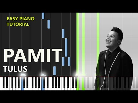 TULUS - PAMIT - Easy Piano Tutorial Step By Step - [ VERSE ] PART 2