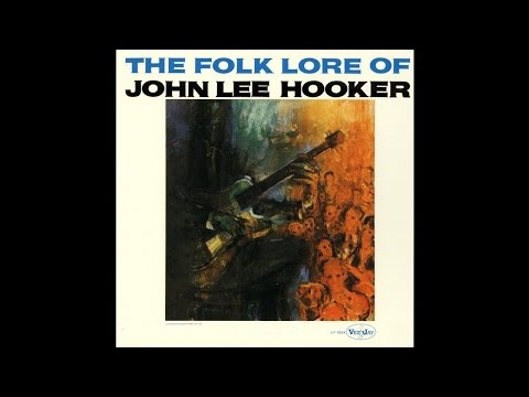 John Lee Hooker - Hard Headed Woman