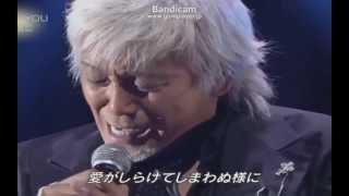 玉置浩二が歌うI LOVE YOU(尾崎豊)