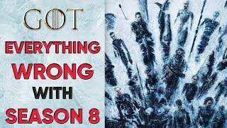 EVERYTHING WRONG With Game of Thrones SEASON 8