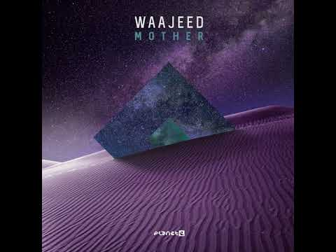 Waajeed feat. Steffanie Christi'an - Mother Mp3
