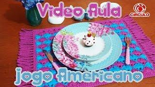 Jogo Americano em Crochê