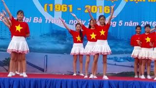 """Dân vũ """"Tiến lên Việt Nam ơi!"""" - Trường THCS Trưng Nhị ( 2015 - 2016 )"""