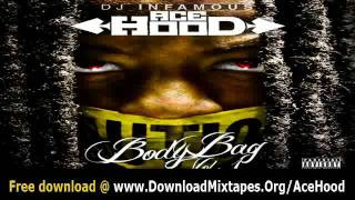 Ace Hood - Yonkers (Freestyle) + Body Bag Mixtape Link