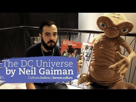 The DC Universe by Neil Gaiman no Cultura Indica