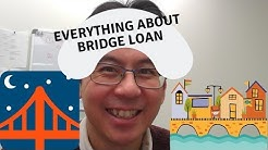 EVERYTHING YOU NEED TO KNOW ABOUT BRIDGE LOAN in 2019