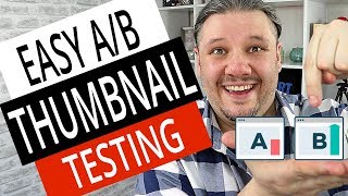 How To Do A/B Thumbnail Testing - Split Testing - Step-by-Step YouTube Tutorial with Tube Buddy