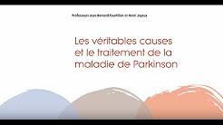 Les véritables causes et le traitement de la maladie de Parkinson (Fr)