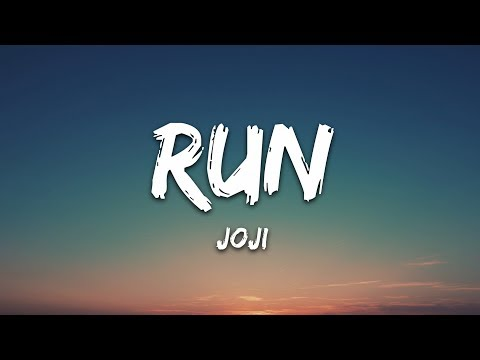 Joji - Run (Lyrics)