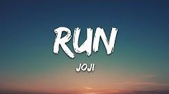 Joji - Run (Lyrics)