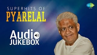 Best Of Pyarelal Songs - Top 10 Songs - Laxmikant-Pyarelal Songs - Composer - Old Songs - Vol 1