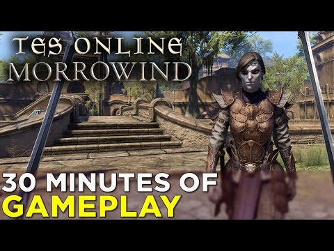 TES Online: Morrowind —30 Minutes of GAMEPLAY!