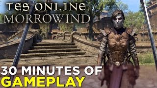 TES Online: Morrowind — 30 Minutes of GAMEPLAY!