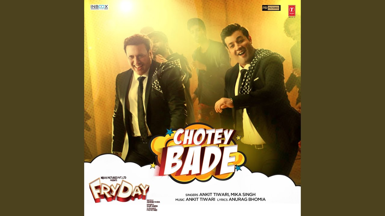 """Chotey Bade (From """"Fryday"""")"""