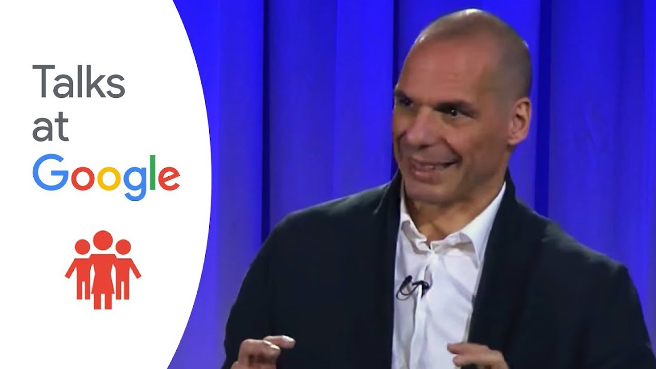 And the Weak Suffer What They Must? | Yanis Varoufakis | Talks at Google
