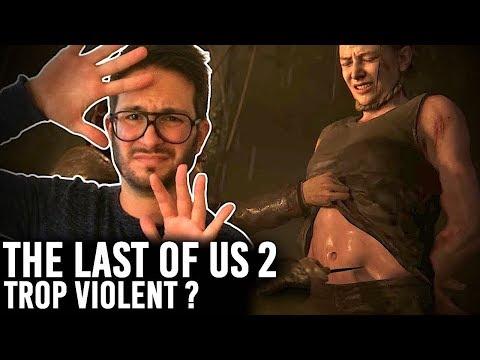 VIOLENCE : LAST OF US 2 VA TROP LOIN ? Je vous en parle...