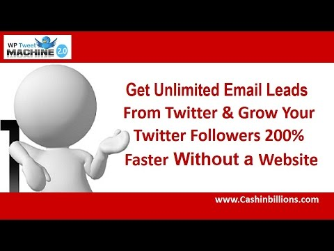 WP Tweet Machine 2 0 Review   Lead Generation Software   Get Unlimited Leads from Twitter