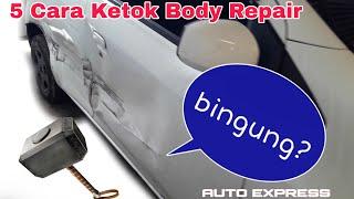 TIPS 5 CARA KETOK Body repair